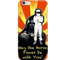 May The Horse Power Be With You... iPhone Case/Skin