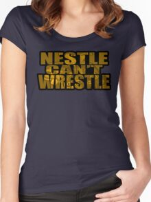 Nestle Can't Wrestle Women's Fitted Scoop T-Shirt