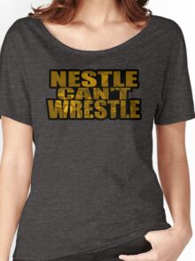 Nestle Can't Wrestle Women's Relaxed Fit T-Shirt