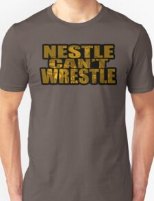 Nestle Can't Wrestle T-Shirt
