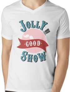 Jolly Good Show Mens V-Neck T-Shirt