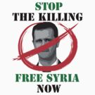 Free Syria Now Activist T-shirt  by obskura
