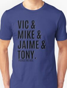 Vic &  Mike & Jaime & Tony T-Shirt