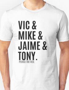 Vic &  Mike & Jaime & Tony T-Shirt