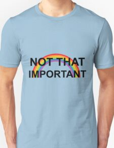 not that important- harry styles T-Shirt