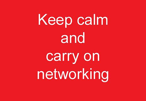 Keep calm and carry on networking by Michael Birchmore