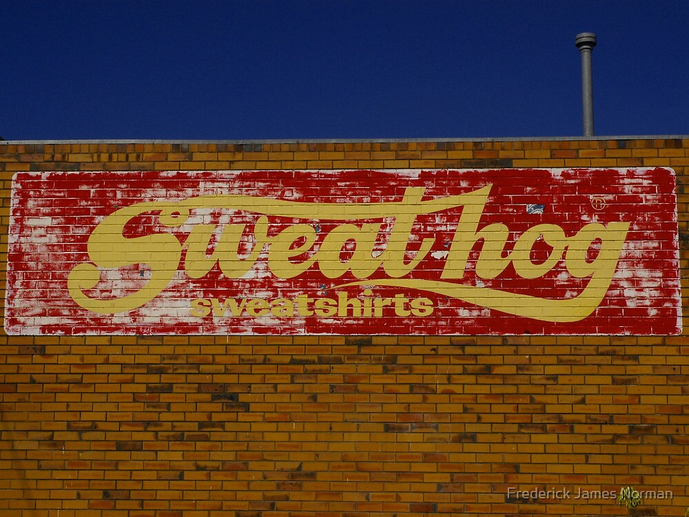 Sweathog Sign - Morwell 2006 by Frederick James Norman