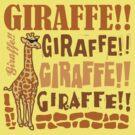Giraffe Giraffe Giraffe by DetourShirts