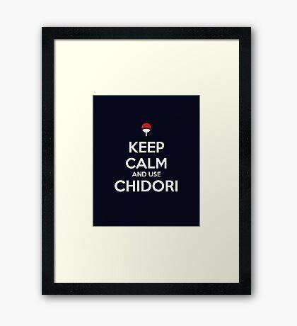 Keep Calm and use Chidori Framed Print