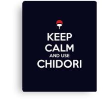 Keep Calm and use Chidori Canvas Print