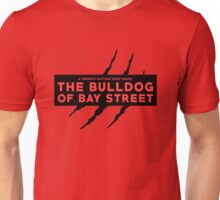 The Bulldog of Bay Street (black) Unisex T-Shirt