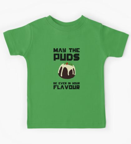 May The Puds Be Ever In Your Flavour Kids Tee