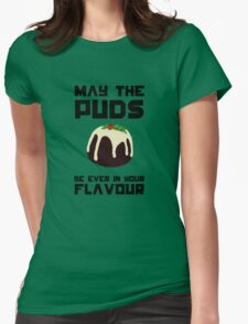 May The Puds Be Ever In Your Flavour Womens Fitted T-Shirt
