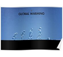 99 Steps of Progress - Global warming Poster