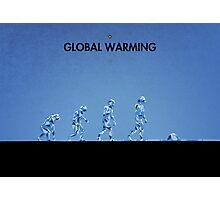 99 Steps of Progress - Global warming Photographic Print