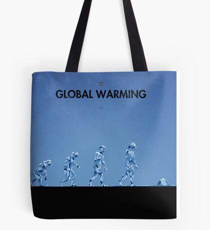 99 Steps of Progress - Global warming Tote Bag