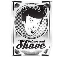 Behave and Shave Poster