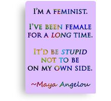 Feminist by Maya Angelou Canvas Print
