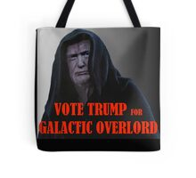 Donald TRUMP for Galactic Overlord Tote Bag