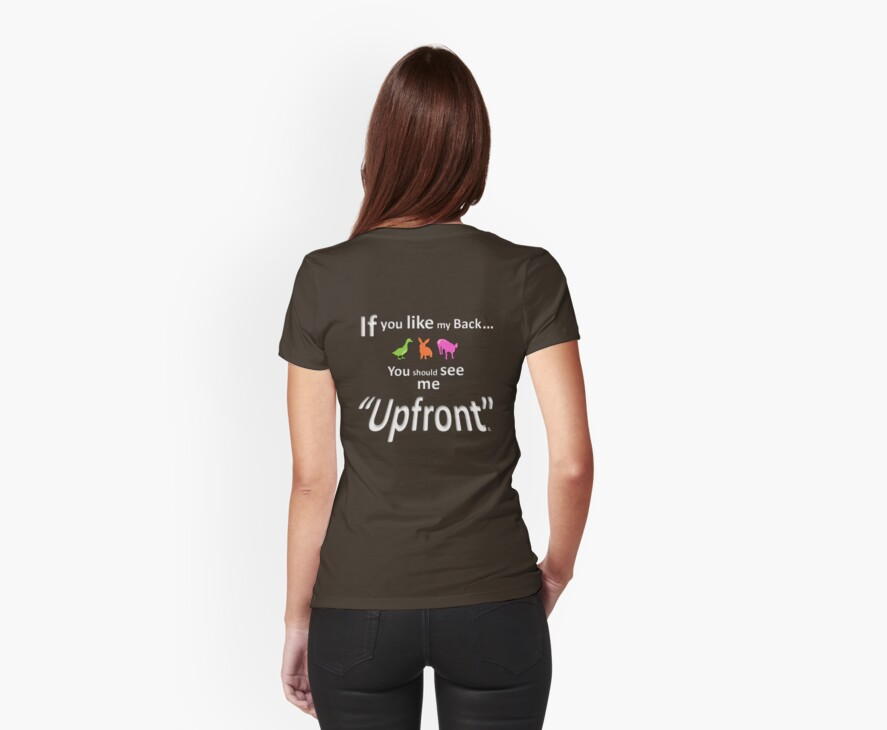 """If you like my back ... you should see me """"Upfront"""" by DRPupfront"""