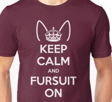 Keep Calm and Fursuit On Unisex T-Shirt