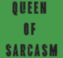 Queen of sarcasm One Piece - Short Sleeve