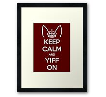 Keep Calm and Yiff On Framed Print