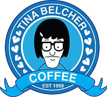 Tina Belcher Coffee by kinoshop