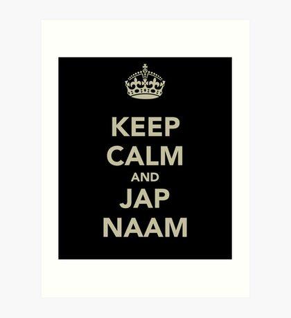 Keep Calm and Jap Naam Art Print