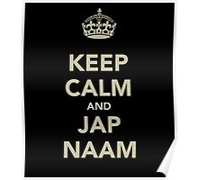 Keep Calm and Jap Naam Poster