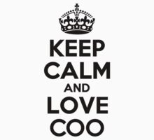 Keep Calm and Love COO Kids Clothes