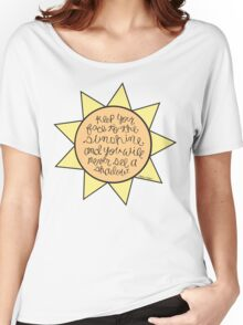 Encouraging Sunshine Quote  Women's Relaxed Fit T-Shirt
