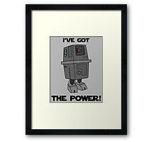 I've Got the Power Droid Framed Print