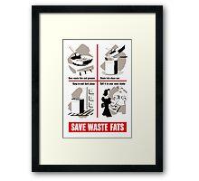 Save Waste Fats - WWII Propaganda Framed Print