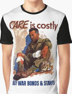 Care Is Costly Buy - War Bonds & Stamps Graphic T-Shirt