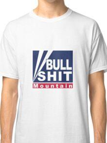 BullShit Mountain Classic T-Shirt