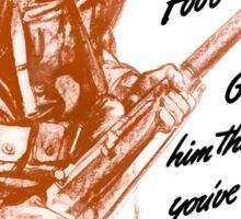 He's A Fighting Fool - WWII Propaganda Sticker