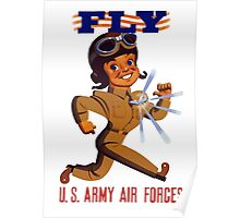 Fly Army Air Forces - WW2 Poster