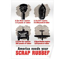 America Needs Your Scrap Rubber - WW2 Poster