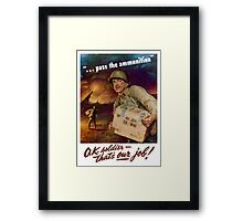 Pass The Ammunition - WWII Propaganda Framed Print