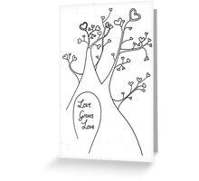 Love Grows Love Greeting Card