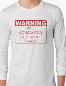 warning cars Long Sleeve T-Shirt