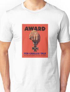 Award For Careless Talk -- WWII Unisex T-Shirt