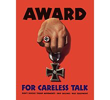 Award For Careless Talk -- WWII Photographic Print