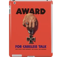 Award For Careless Talk -- WWII iPad Case/Skin
