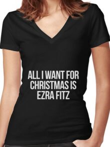 All I want for Christmas is Ezra Fitz Women's Fitted V-Neck T-Shirt