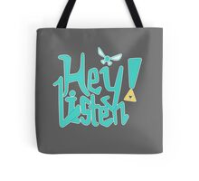 Hey! Listen. Tote Bag