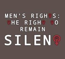 Men's Rights: The Right To Remain Silent by thecriticalg