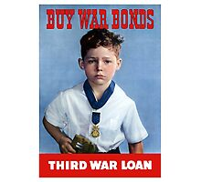 Buy War Bonds -- Third War Loan  Photographic Print