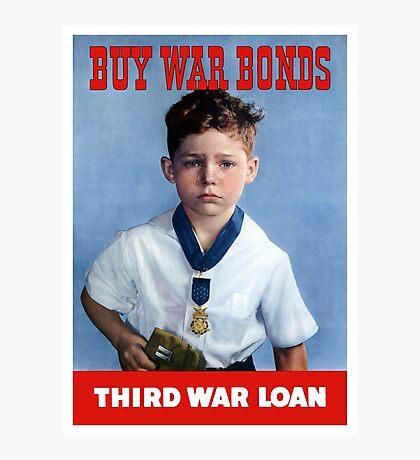Buy War Bonds -- Third War Loan  Photographic Print